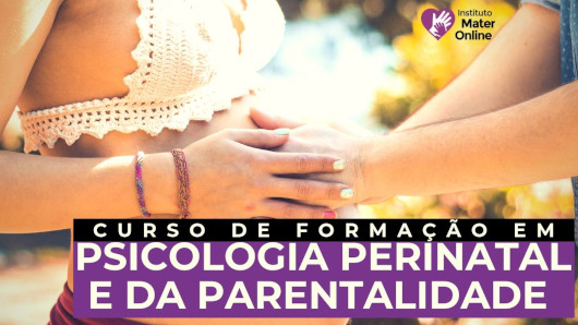 Formação em Psicologia Perinatal e da Parentalidade